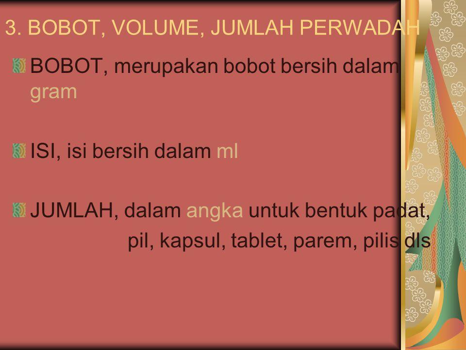 3. BOBOT, VOLUME, JUMLAH PERWADAH