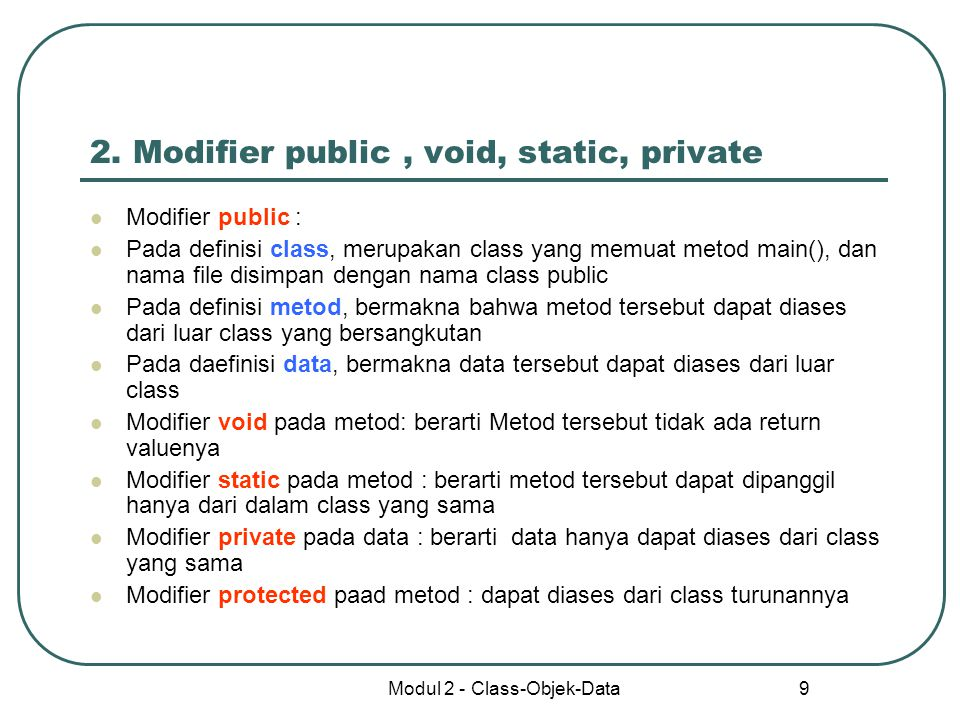 2. Modifier public , void, static, private