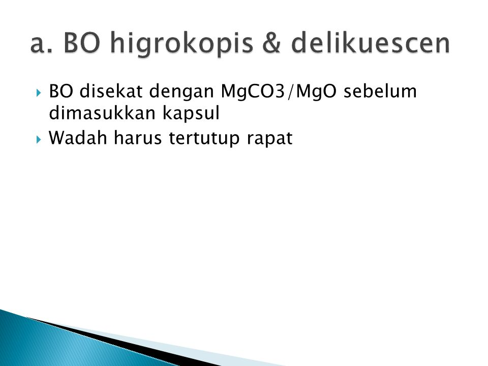 a. BO higrokopis & delikuescen