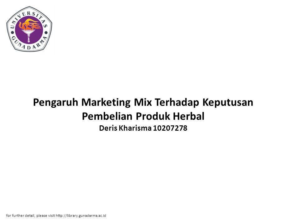 Pengaruh Marketing Mix Terhadap Keputusan Pembelian Produk Herbal Deris Kharisma 10207278