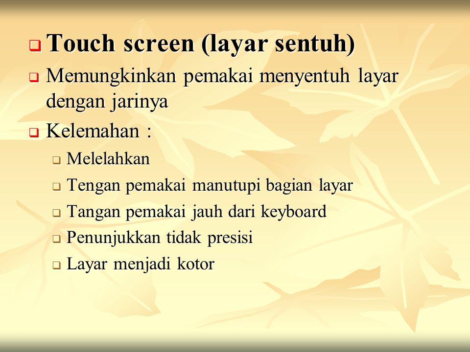 Touch screen (layar sentuh)