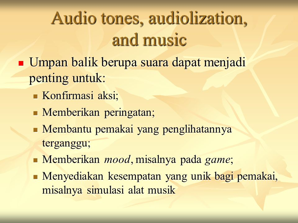 Audio tones, audiolization, and music