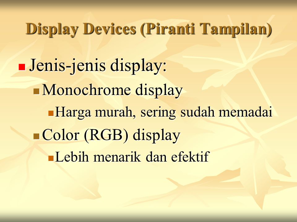 Display Devices (Piranti Tampilan)