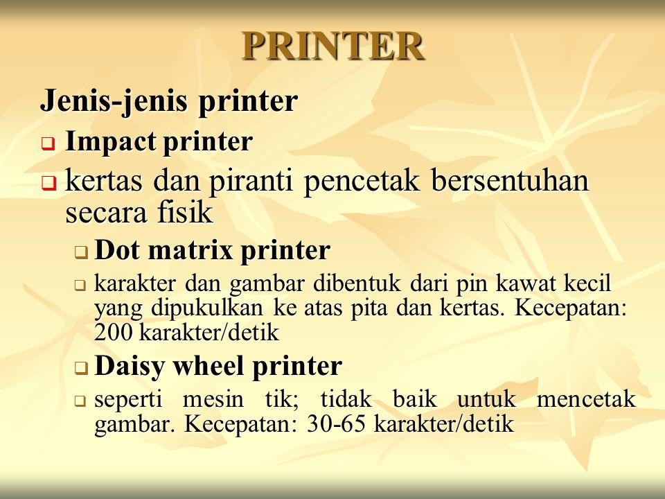 PRINTER Jenis-jenis printer