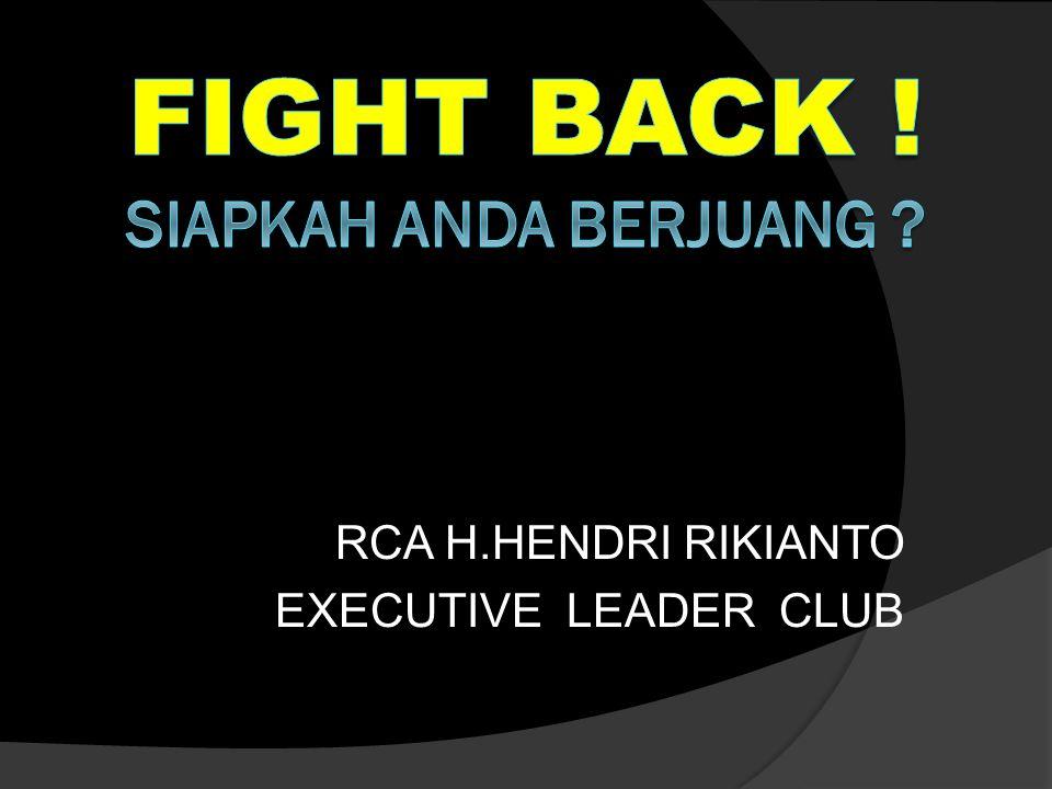 Fight back ! Siapkah anda berjuang