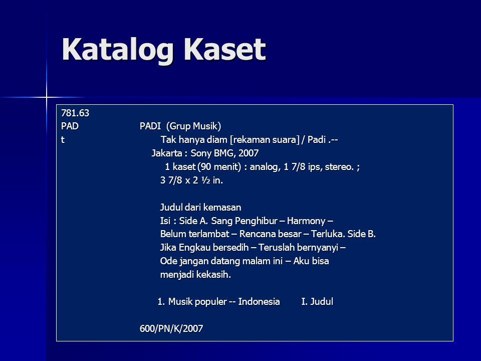 Katalog Kaset 781.63 PAD PADI (Grup Musik)
