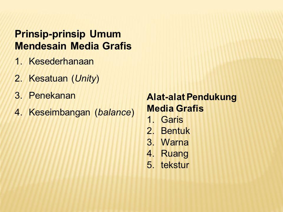 Prinsip-prinsip Umum Mendesain Media Grafis