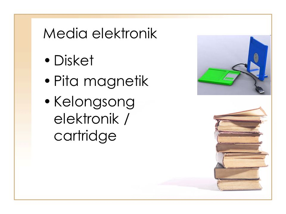 Media elektronik Disket Pita magnetik Kelongsong elektronik / cartridge