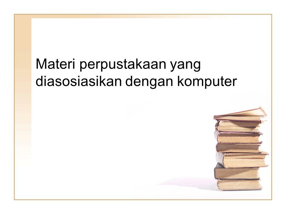 Materi perpustakaan yang diasosiasikan dengan komputer