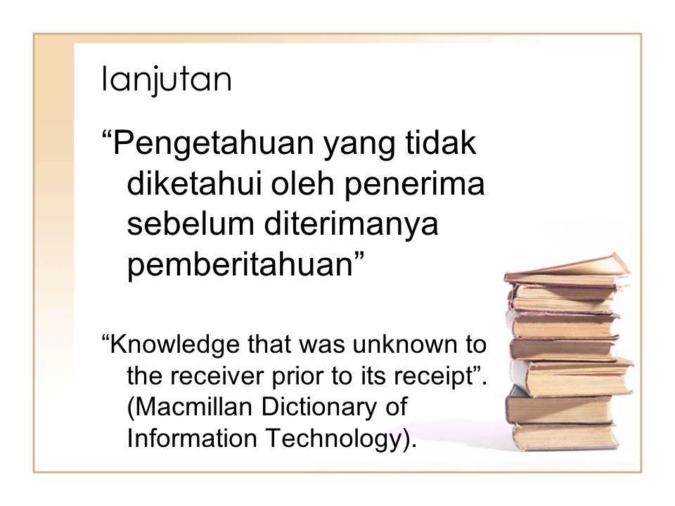 lanjutan Pengetahuan yang tidak diketahui oleh penerima sebelum diterimanya pemberitahuan