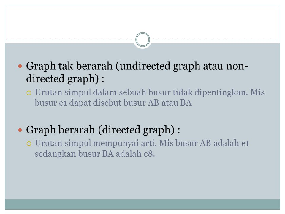 Graph tak berarah (undirected graph atau non-directed graph) :