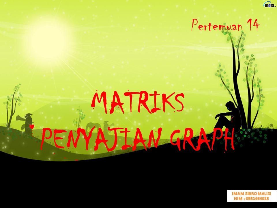 MATRIKS PENYAJIAN GRAPH
