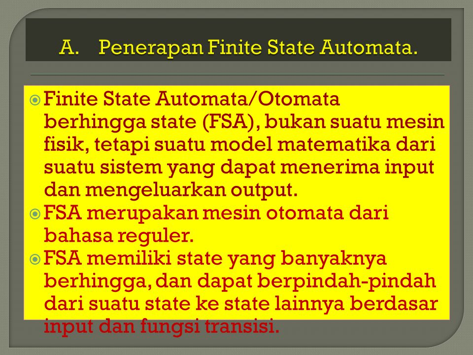 Penerapan Finite State Automata.