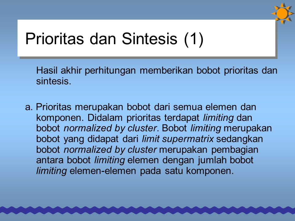 Prioritas dan Sintesis (1)