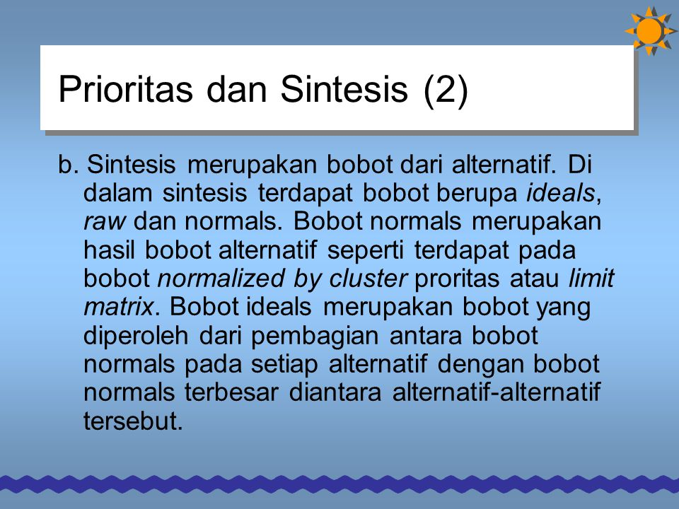 Prioritas dan Sintesis (2)