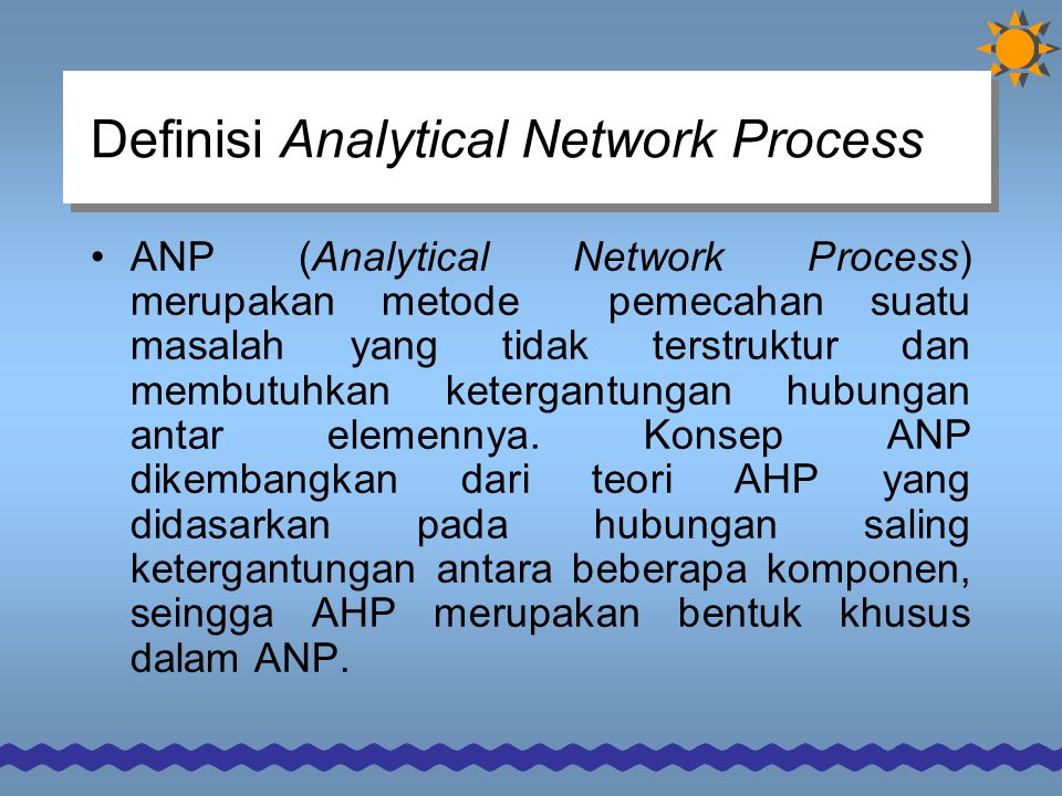 Definisi Analytical Network Process