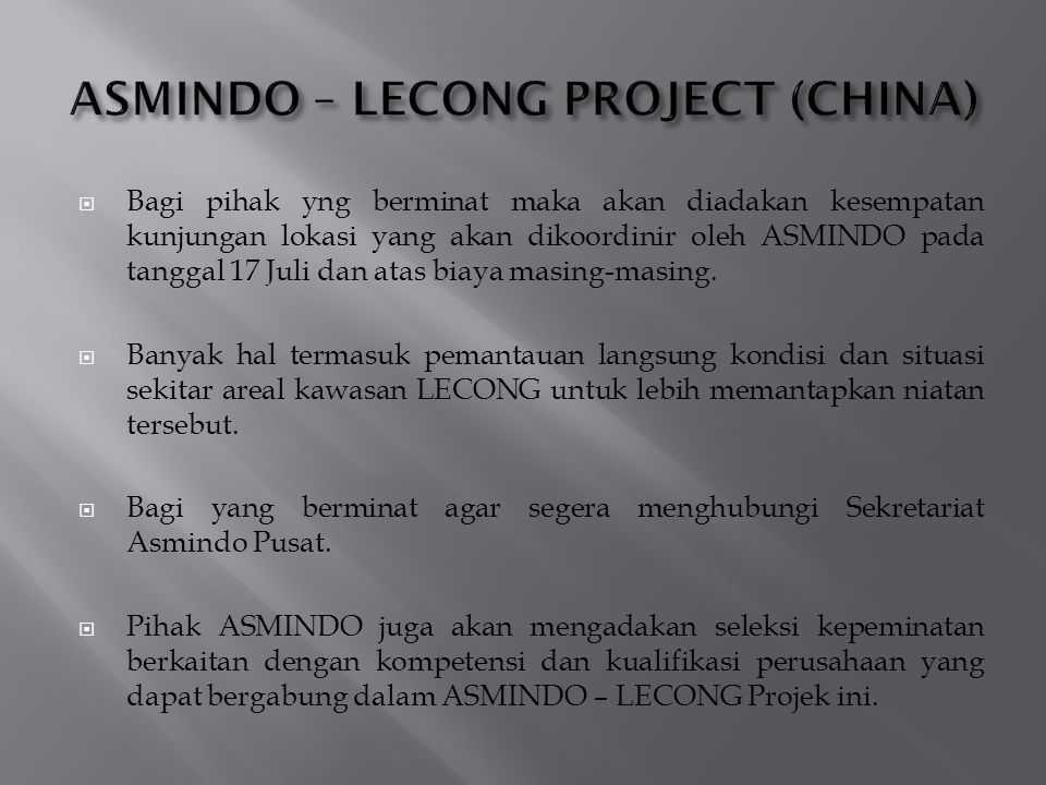 ASMINDO – LECONG PROJECT (CHINA)