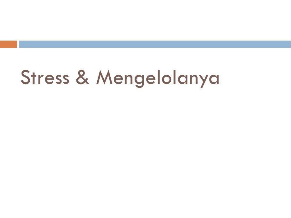 Stress & Mengelolanya