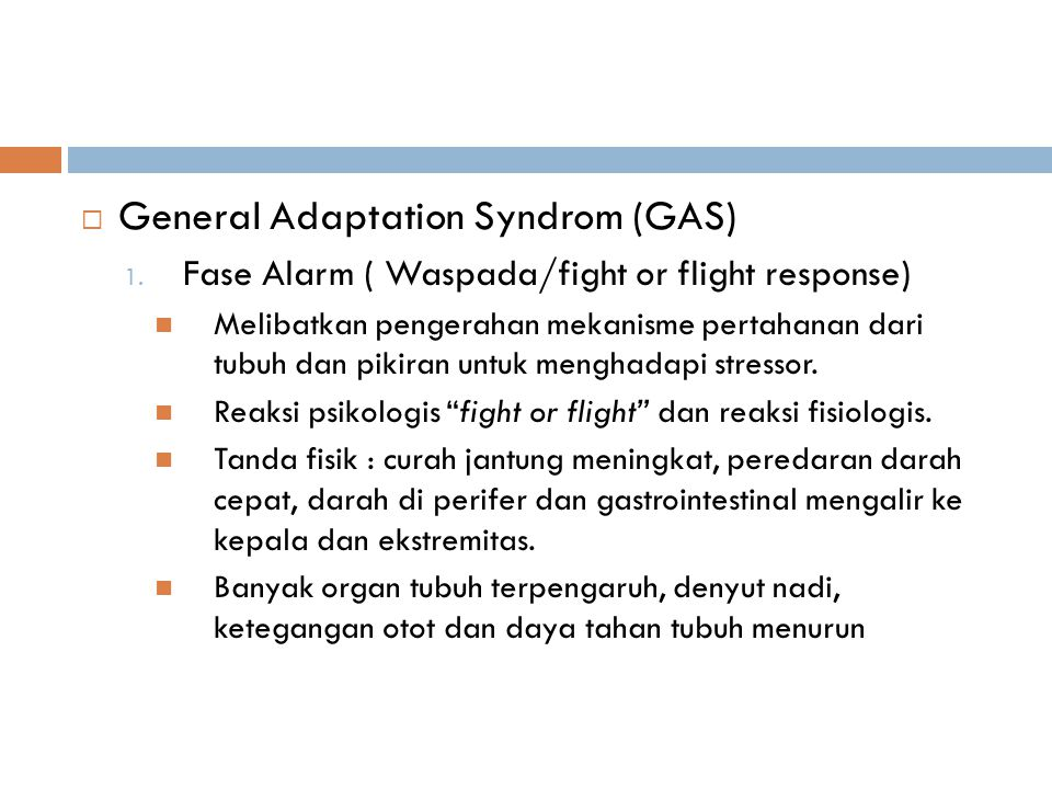 General Adaptation Syndrom (GAS)
