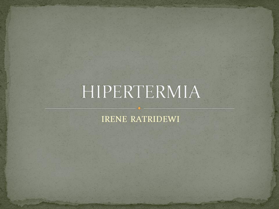 HIPERTERMIA IRENE RATRIDEWI