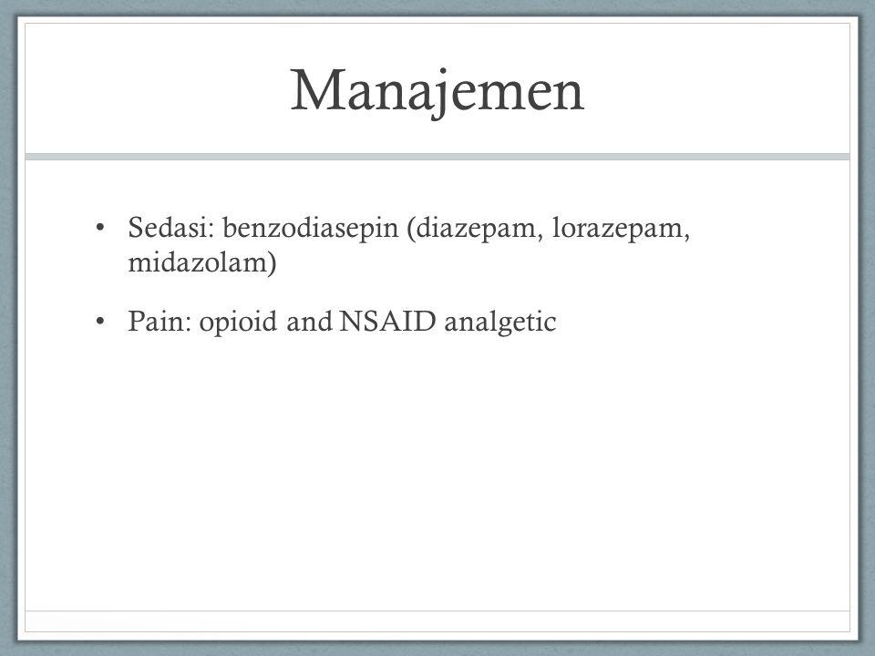 Manajemen Sedasi: benzodiasepin (diazepam, lorazepam, midazolam)