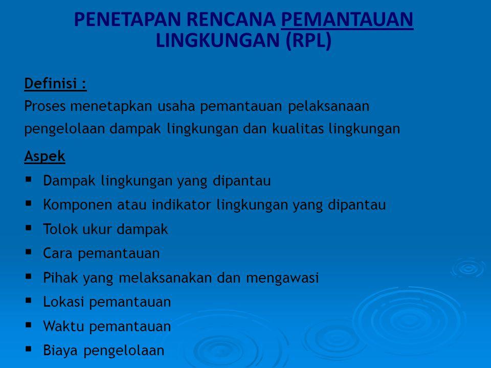PENETAPAN RENCANA PEMANTAUAN LINGKUNGAN (RPL)