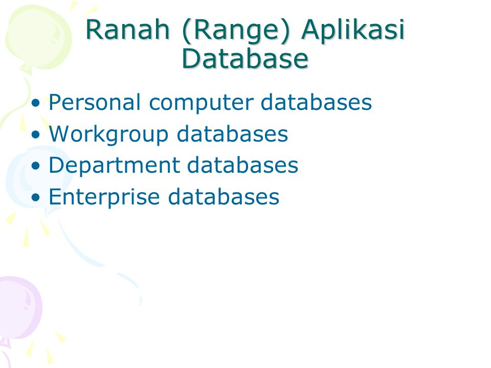 Ranah (Range) Aplikasi Database