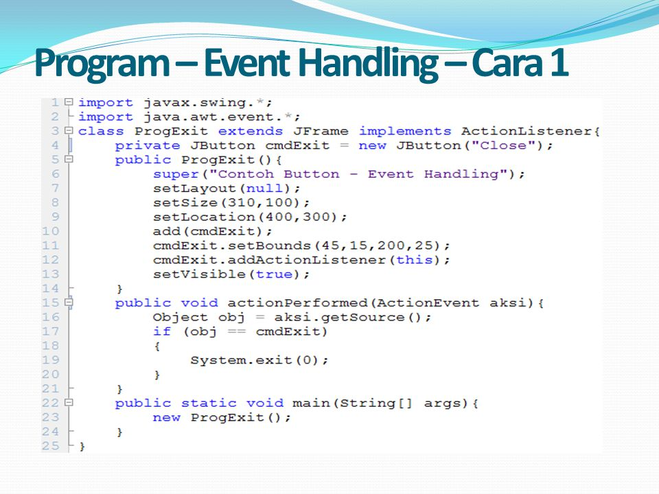 Program – Event Handling – Cara 1