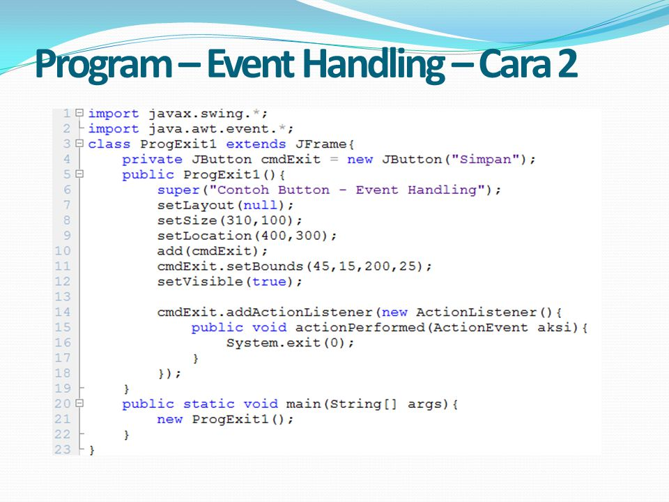 Program – Event Handling – Cara 2