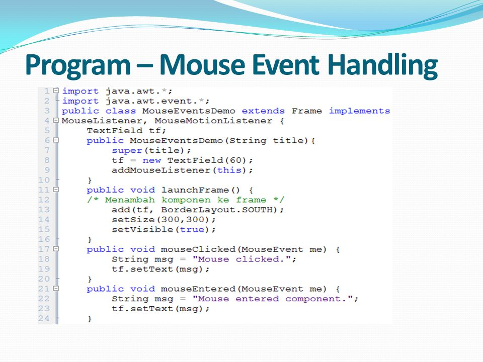 Program – Mouse Event Handling