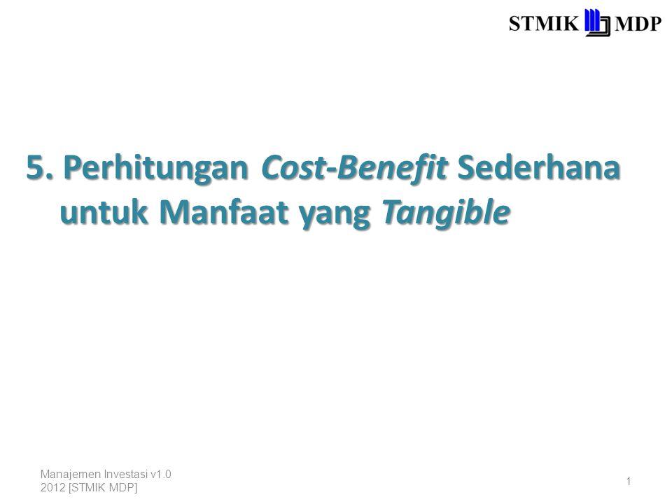 5. Perhitungan Cost-Benefit Sederhana untuk Manfaat yang Tangible