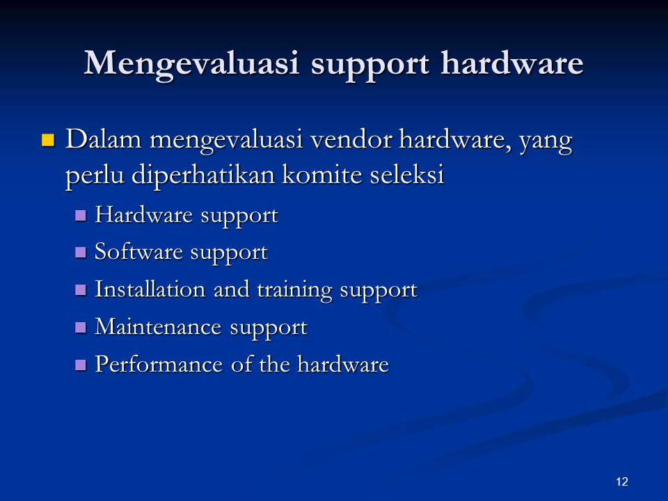 Mengevaluasi support hardware