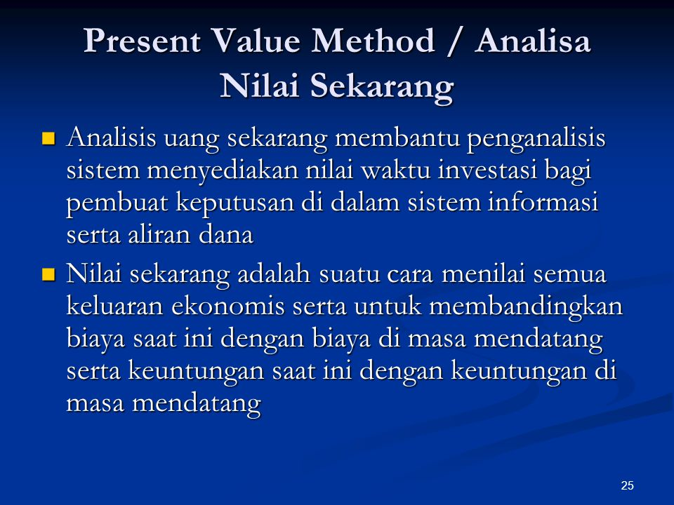Present Value Method / Analisa Nilai Sekarang