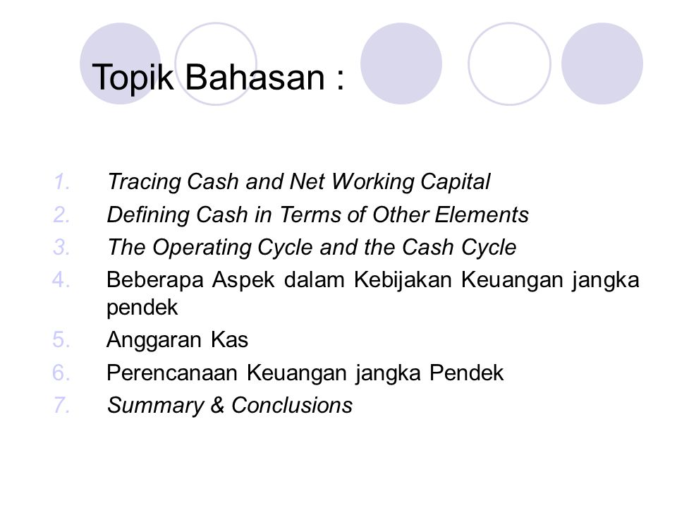 Topik Bahasan : Tracing Cash and Net Working Capital