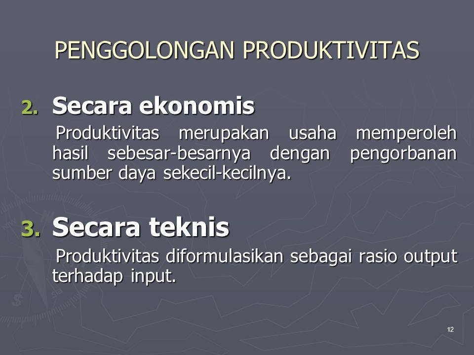PENGGOLONGAN PRODUKTIVITAS