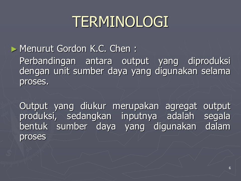 TERMINOLOGI Menurut Gordon K.C. Chen :