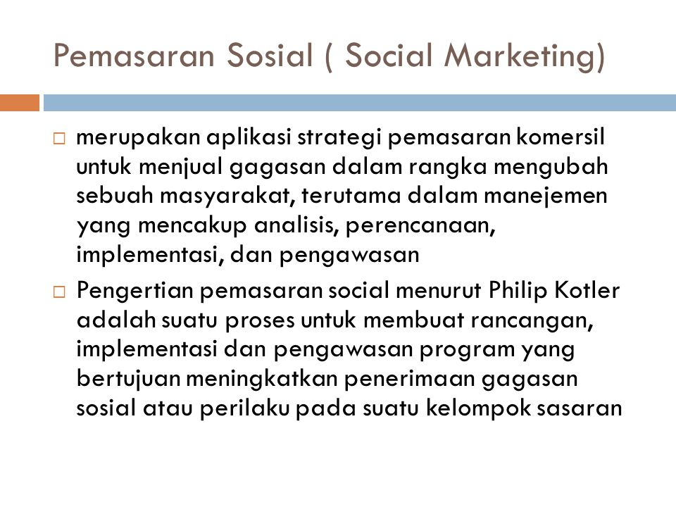 Pemasaran Sosial ( Social Marketing)