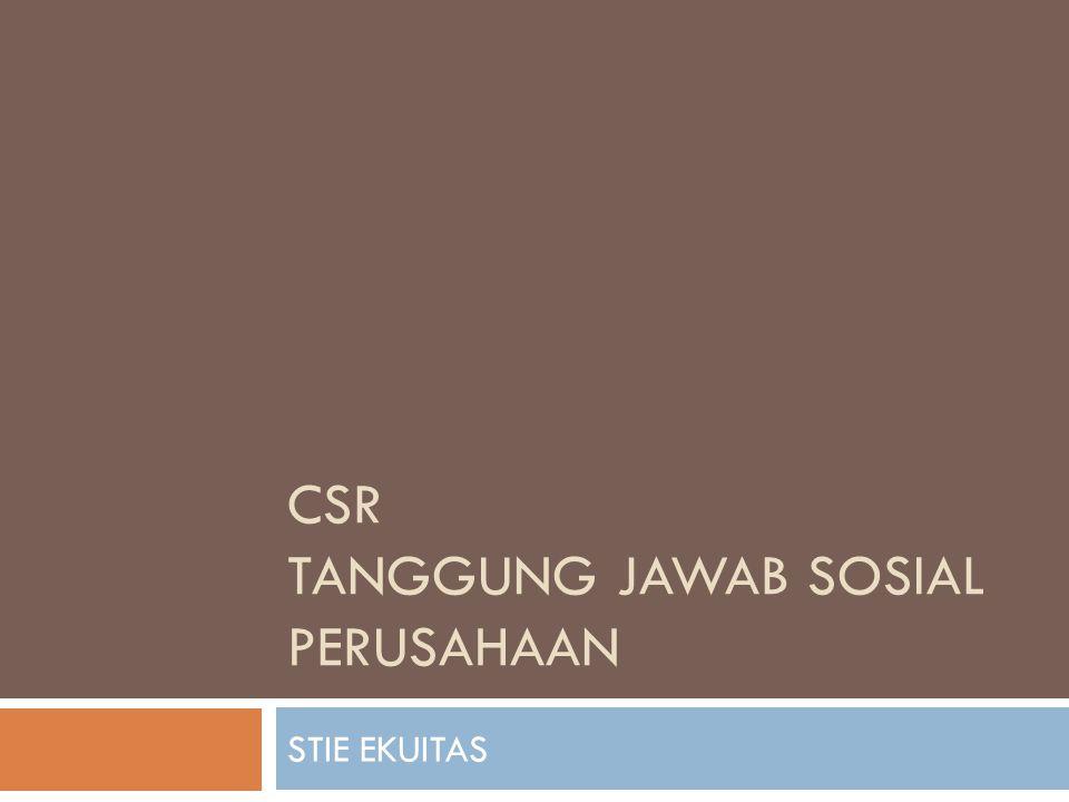 CSR tanggung jawab sosial perusahaan