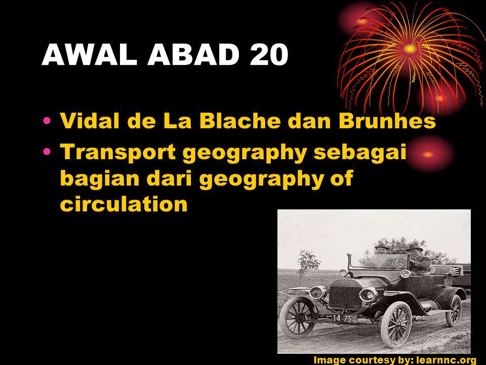 AWAL ABAD 20 Vidal de La Blache dan Brunhes