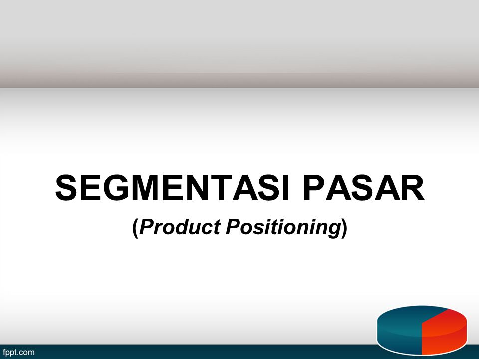 (Product Positioning)