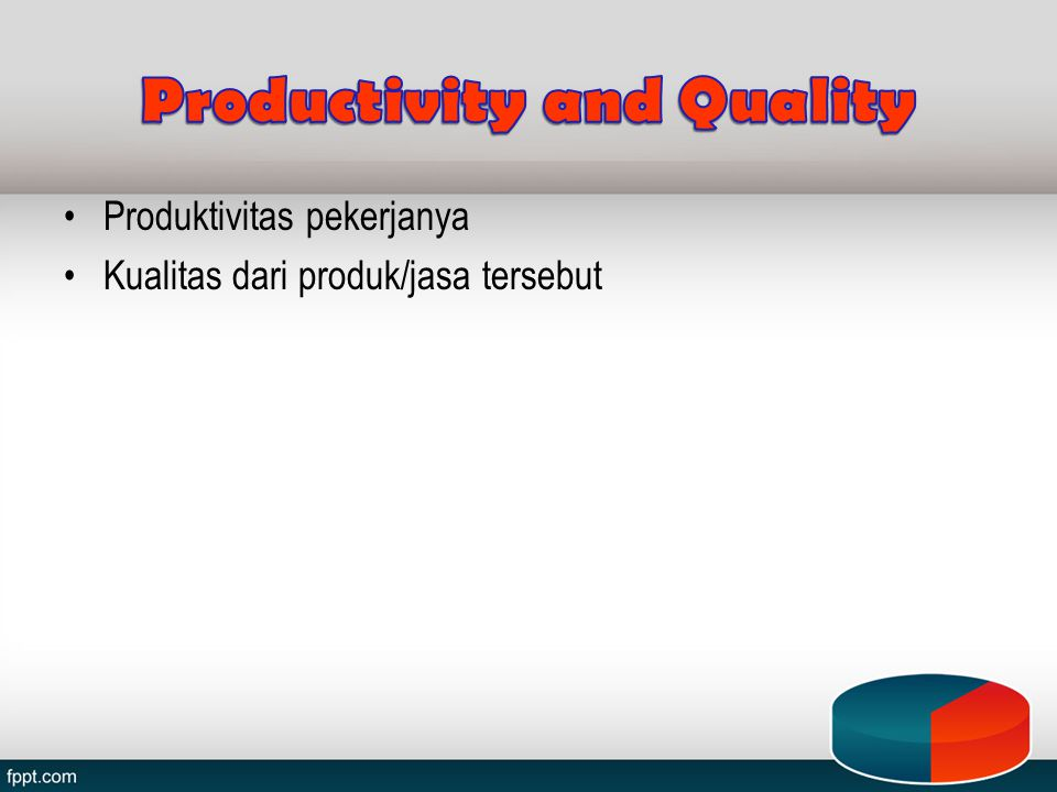 Productivity and Quality