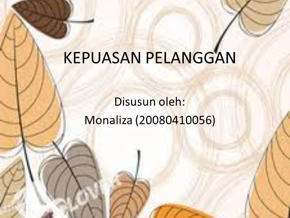 Disusun oleh: Monaliza (20080410056)