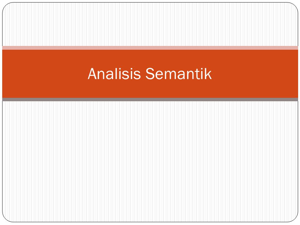 Analisis Semantik