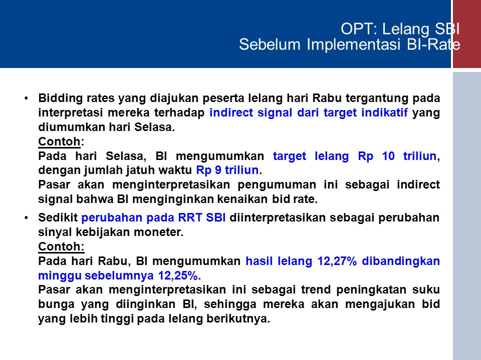 OPT: Lelang SBI Sebelum Implementasi BI-Rate