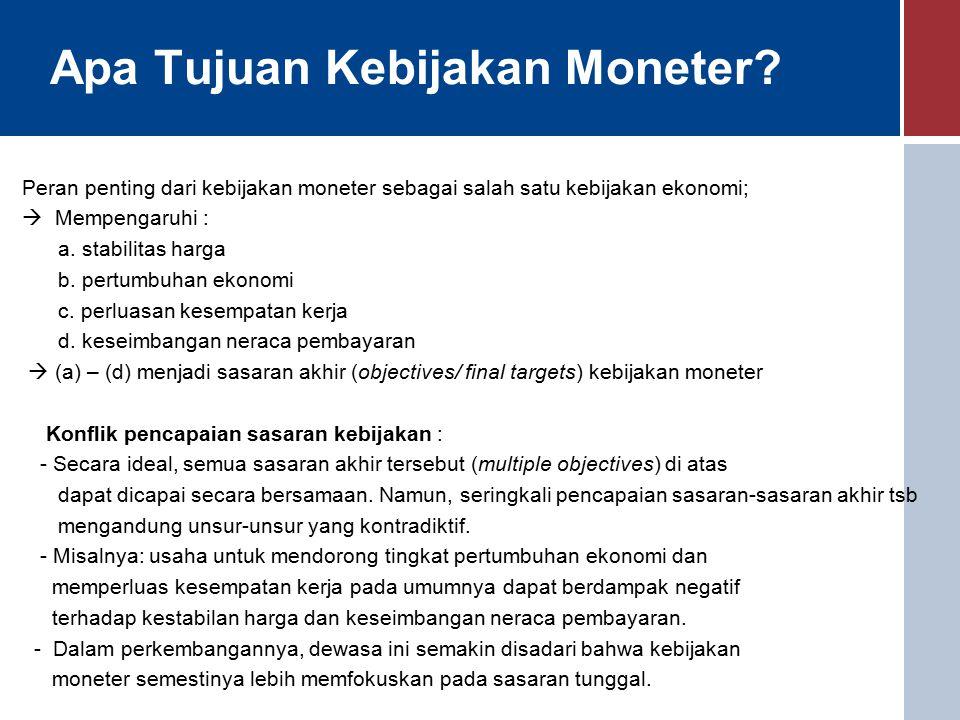 Apa Tujuan Kebijakan Moneter