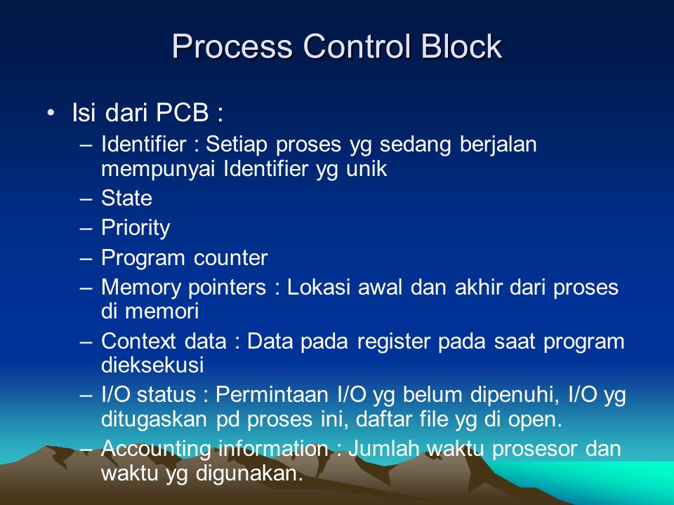Process Control Block Isi dari PCB :