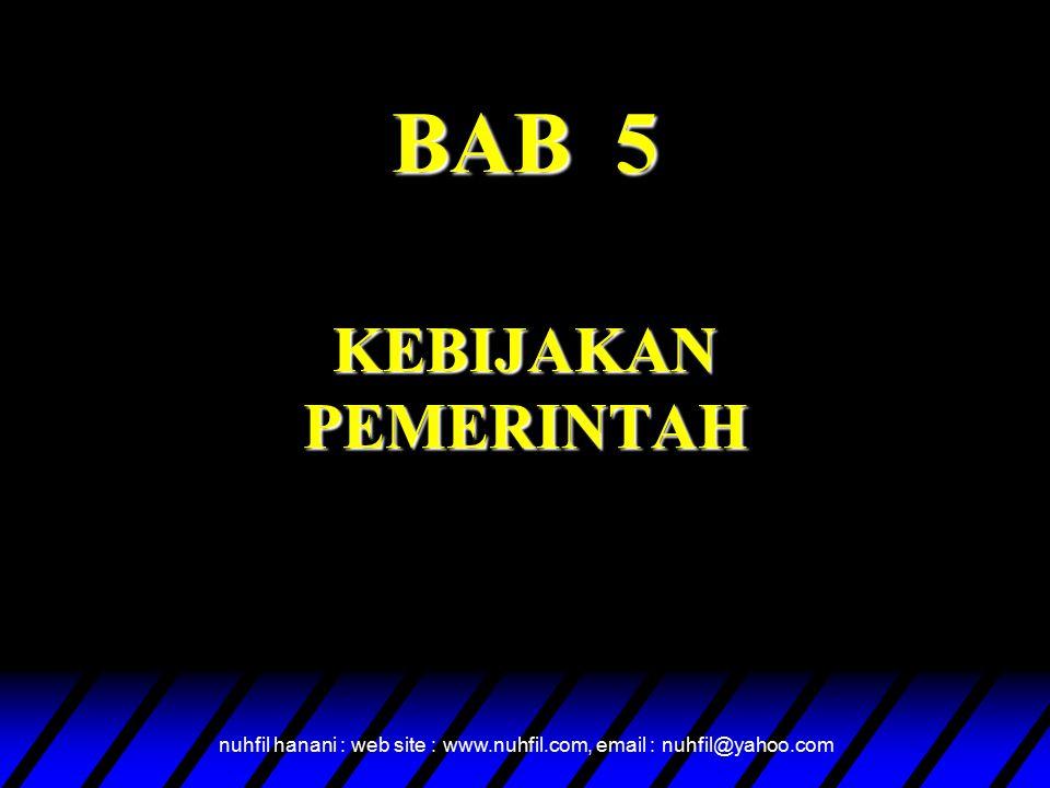 BAB 5 KEBIJAKAN PEMERINTAH