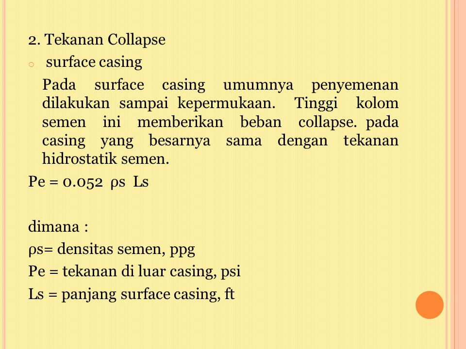 2. Tekanan Collapse surface casing.