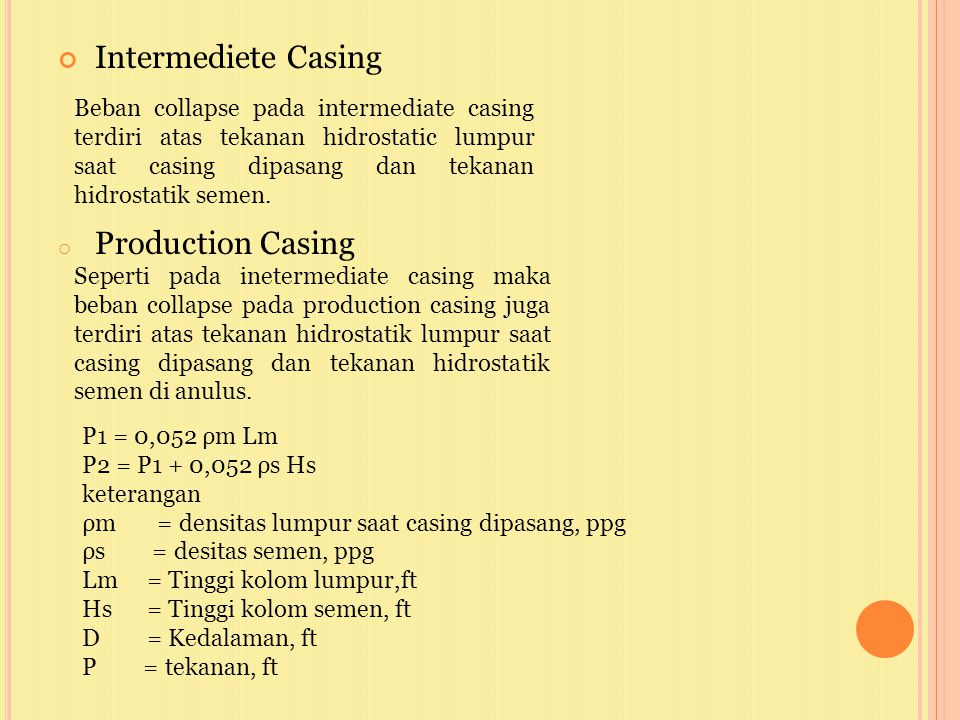Intermediete Casing Production Casing