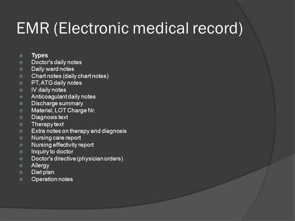 EMR (Electronic medical record)